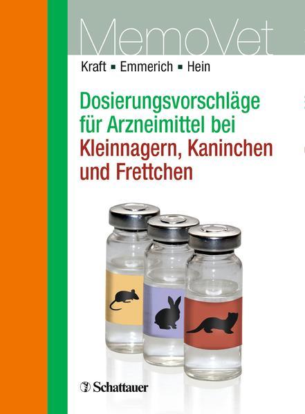 Dosierungsvorschläge für Arzneimittel bei Kleinnagern, Kaninchen und Frettchen - Coverbild
