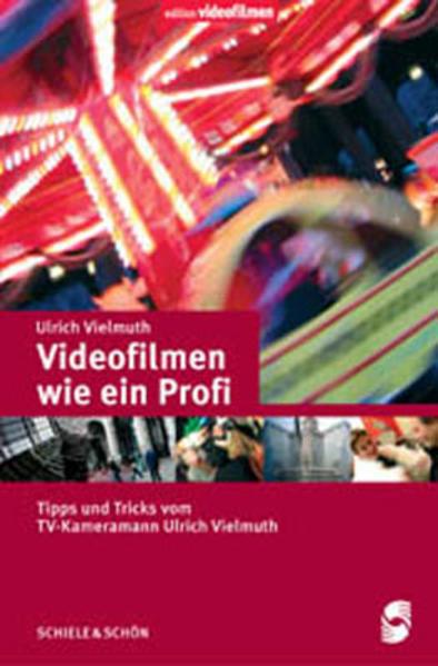 Videofilmen wie ein Profi - Coverbild