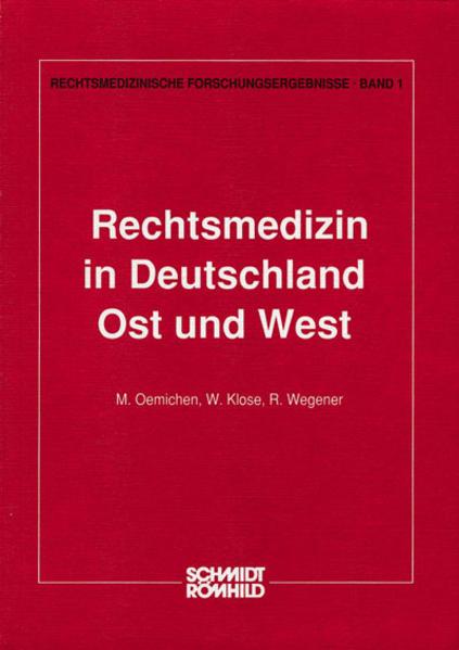 Rechtsmedizin in Deutschland - Ost und West - Coverbild