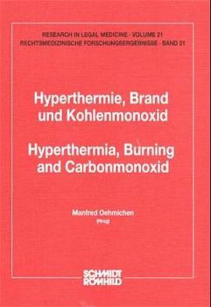 Hyperthermie, Brand und Kohlenmonoxid /Hyperthermia, Burning and Carbonmonoxid - Coverbild