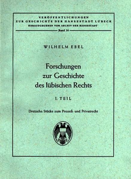 Forschungen zur Geschichte des Lübischen Rechts - Coverbild