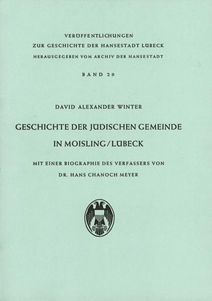 Geschichte der Jüdischen Gemeinde in Moisling/Lübeck - Coverbild