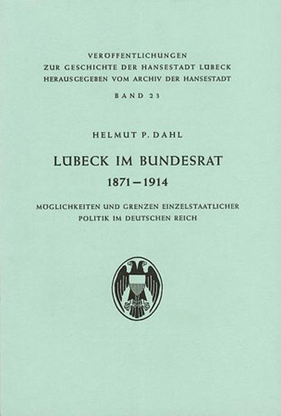 Lübeck im Bundesrat von 1871-1914 - Coverbild