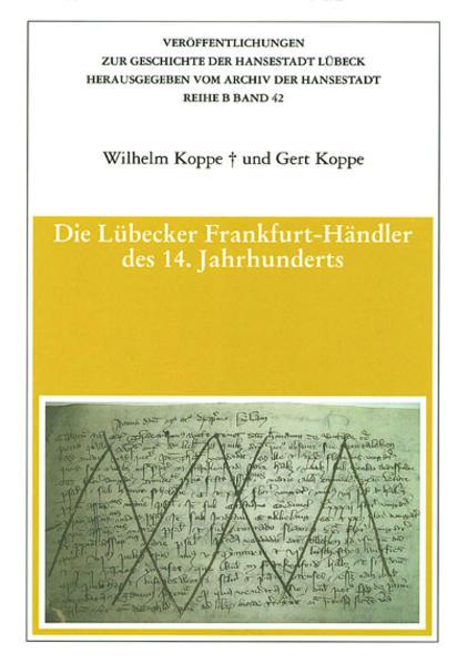 Die Lübecker Frankfurt-Händler des 14. Jahrhunderts - Coverbild