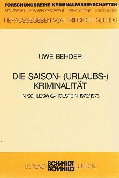 Die Saison-(Urlaubs-)Kriminalität in Schleswig-Holstein 1972/1973 - Coverbild
