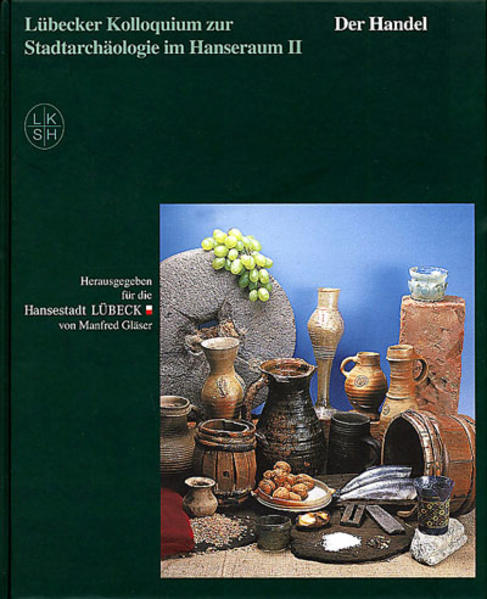 Lübecker Kolloquium zur Stadtarchäologie im Hanseraum - Coverbild