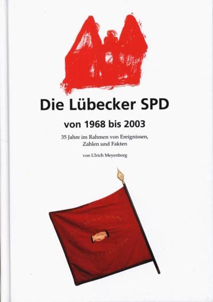 Die Lübecker SPD von 1968 bis 2003 - Coverbild