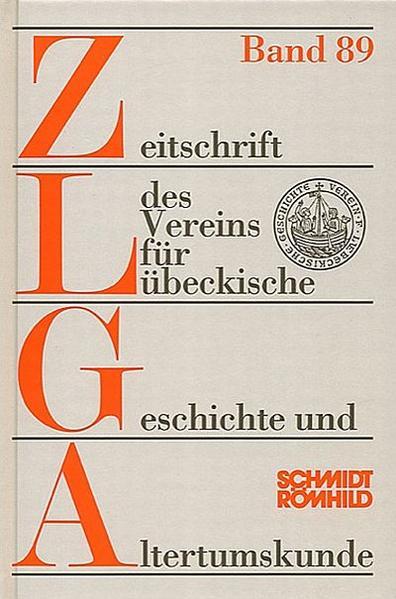 Zeitschrift des Vereins für Lübeckische Geschichte und Altertumskunde Band 89/2009 - Coverbild
