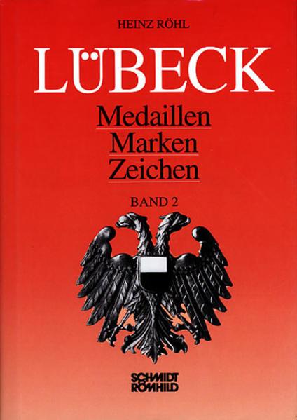 Lübeck - Medaillen, Marken, Zeichen / Lübeck - Medaillen, Marken, Zeichen - Coverbild
