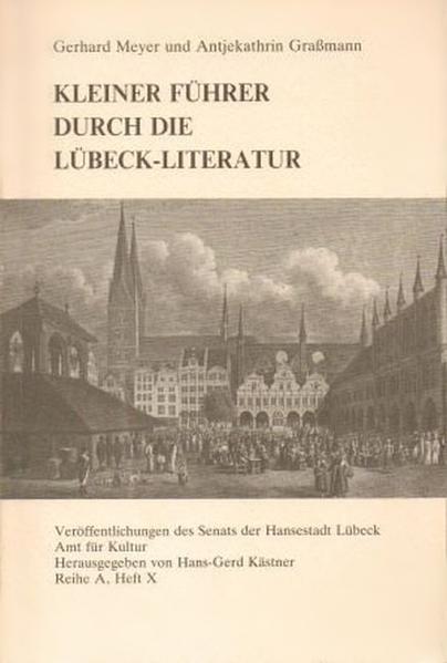 Kleiner Führer durch die Lübeck-Literatur - Coverbild