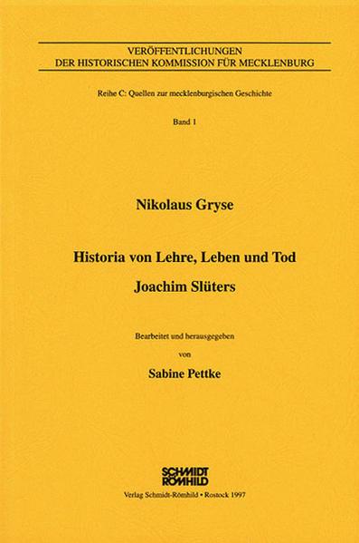 Nikolaus Gryse - Historia von Lehre, Leben und Tod. Joachim Slüters mit anschliessender Chronik (Rostock 1593) - Coverbild