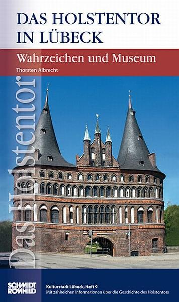 Das Holstentor in Lübeck - Coverbild