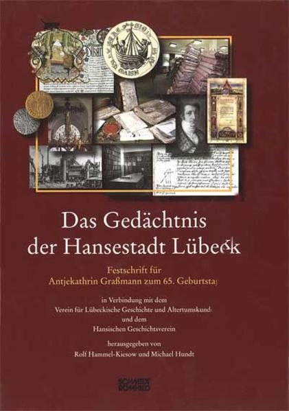 Das Gedächtnis der Hansestadt Lübeck - Coverbild