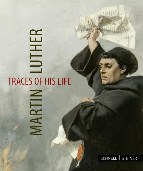 Martin Luther – Traces of his Life - Coverbild