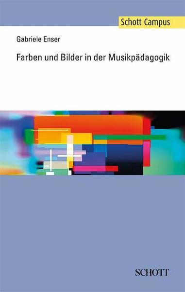 Farben und Bilder in der Musikpädagogik - Coverbild