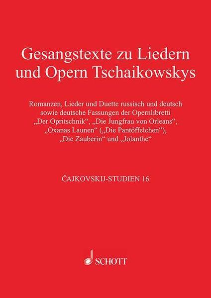 Gesangstexte zu Liedern und Opern Tschaikowskys - Coverbild