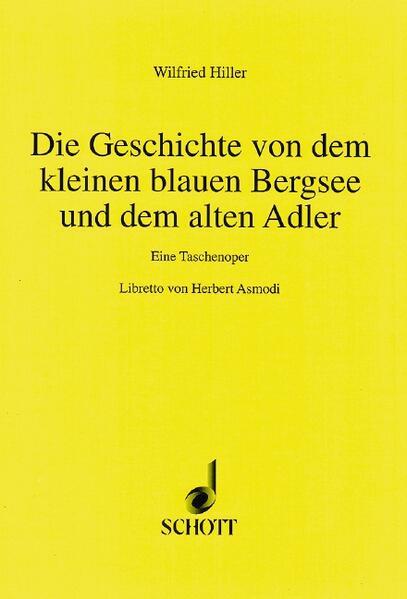 Die Geschichte von dem kleinen blauen Bergsee und dem alten Adler - Coverbild