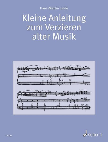 Kleine Anleitung zum Verzieren alter Musik - Coverbild