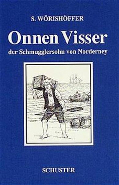 Onnen Visser, der Schmugglersohn von Norderney Epub Free Herunterladen
