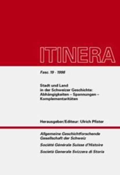 Stadt und Land in der Schweizer Geschichte - Coverbild