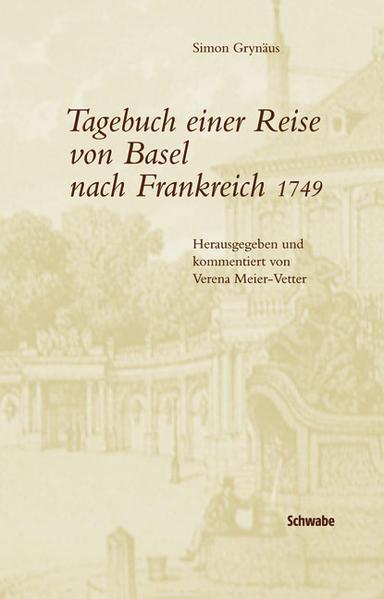 Tagebuch einer Reise von Basel nach Frankreich 1749 - Coverbild