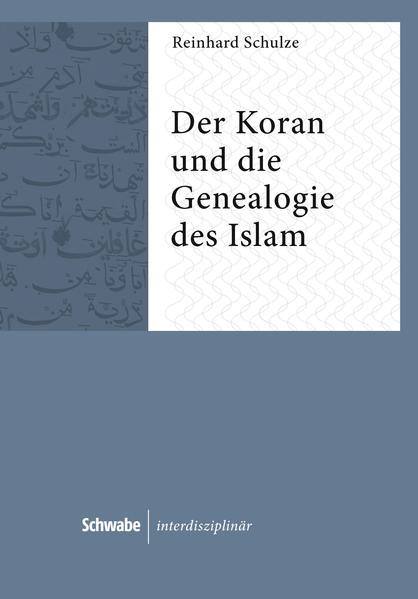 Der Koran und die Genealogie des Islam - Coverbild