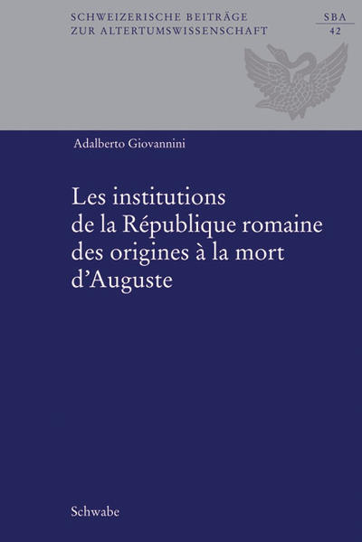 Les institutions de la République romaine des origines à la mort d'Auguste - Coverbild