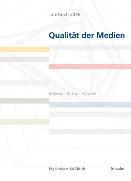 Jahrbuch 2016 Qualität der Medien - Coverbild