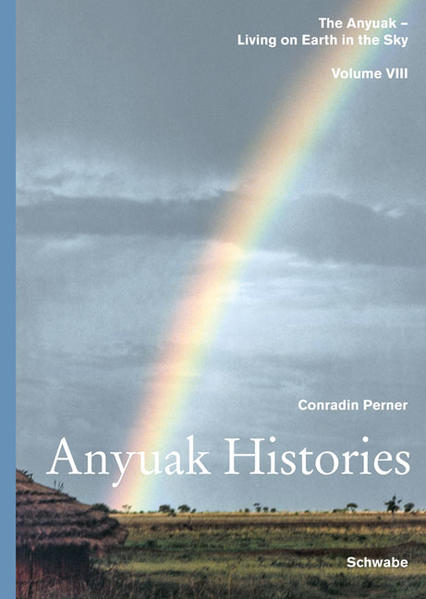 Living on Earth in the Sky: The Anyuak. An analytic account of the... / Anyuak Histories - Coverbild