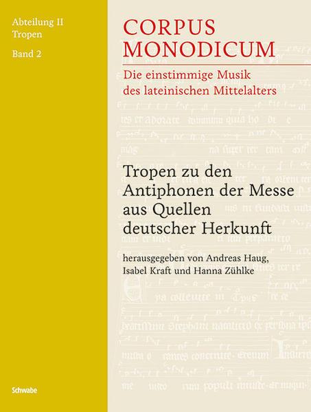 Tropen zu den Antiphonen der Messe aus Quellen deutscher Herkunft - Coverbild