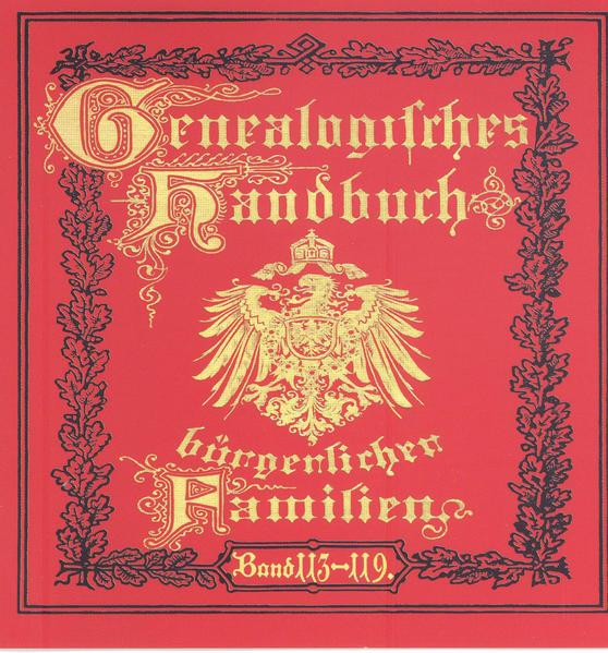 Deutsches Geschlechterbuch - CD-ROM. Genealogisches Handbuch bürgerlicher Familien / Deutsches Geschlechterbuch - CD-ROM. Genealogisches Handbuch bürgerlicher Familien - Coverbild