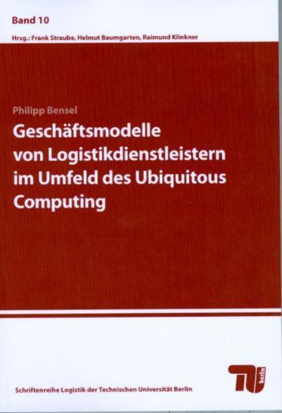 Geschäftsmodelle von Logistikdienstleistern im Umfeld des Ubiquitous Computing - Coverbild