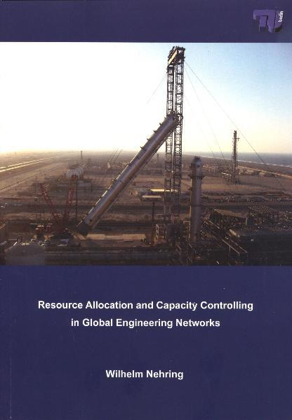 Resource Allocation and Capacity Controlling in Global Engineering Networks - Coverbild