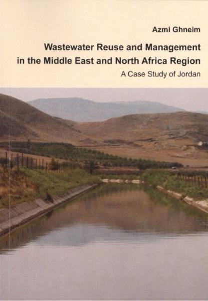 Wastewater Reuse und Management in the Middle East and North Africa Region. A Case Study of Jordan - Coverbild