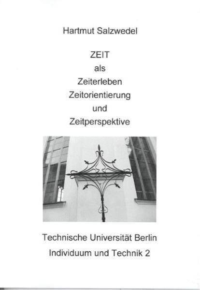 ZEIT als Zeiterleben, Zeitorientierung und Zeitperspektive - Coverbild