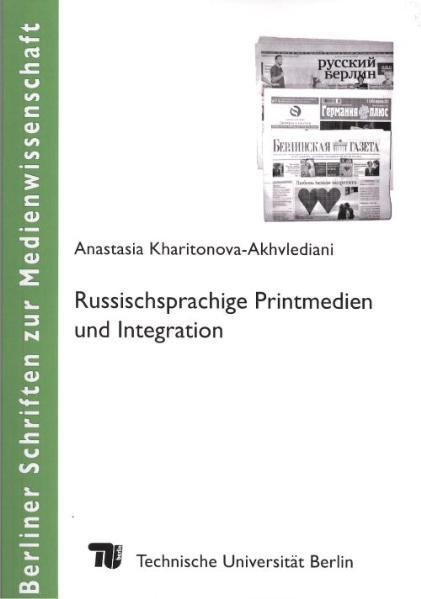 Russischsprachige Printmedien und Integration - Coverbild