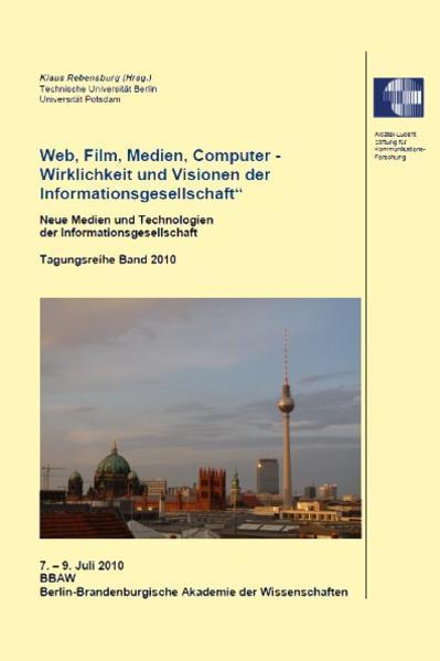 Web, Film, Medien, Computer - Wirklichkeit und Visionen der Informationsgesellschaft - Coverbild