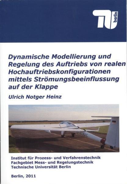 Dynamische Modellierung und Regelung des Auftriebs von realen Hochauftriebskonfigurationen mittels Strömungsbeeinflussung auf der Klappe - Coverbild