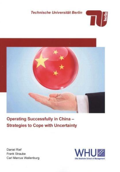 Operating Successfully in China - Strategies to Cope with Uncertainty - Coverbild