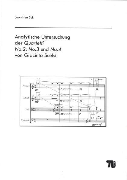 Analytische Untersuchung der Quartetti No. 2, No. 3 und No. 4 von Giacinto Scelsi - Coverbild