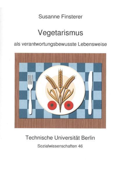 Vegetarismus als verantwortungsbewusste Lebensweise - Coverbild