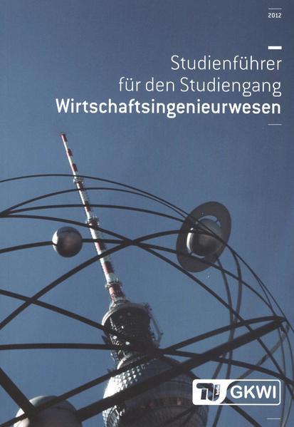 Studienführer für den Studiengang Wirtschaftsingenieurwesen - Coverbild