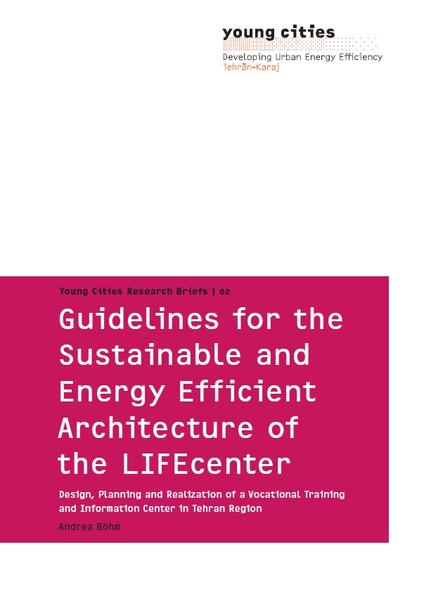Guidelines for the Sustainable and Energy Efficient Architecture of the LIFEcenter - Coverbild