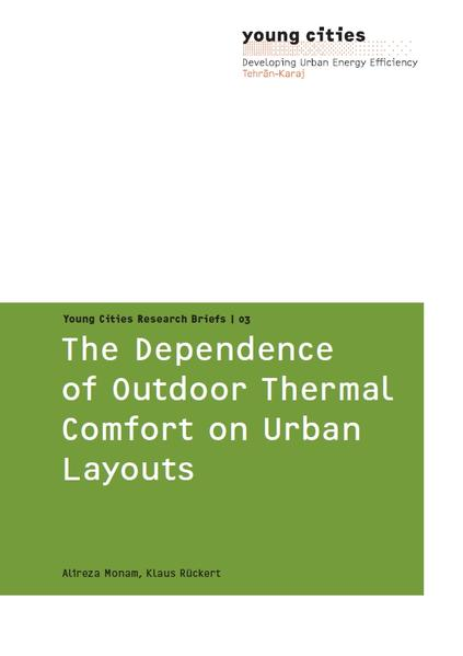 The Dependence of Outdoor Thermal Comfort on Urban Layouts - Coverbild