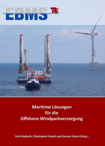 Maritime Lösungen für die Offshore-Windparkversorgung - Coverbild
