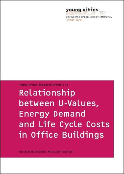Relationship between U-Values, Energy Demand and Life Cycle Costs in Office Buildings - Coverbild
