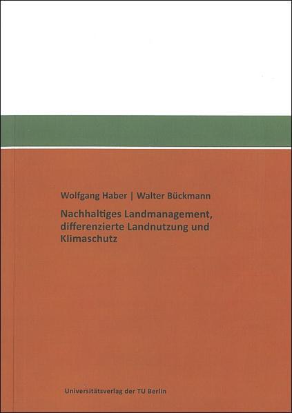 Nachhaltiges Landmanagement, differenzierte Landnutzung und Klimaschutz - Coverbild