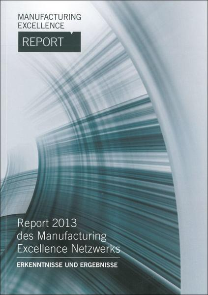 Manufacturing Excellence Report 2013 - Coverbild