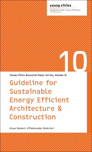 Guideline for Sustainable, Energy Efficient Architecture & Construction - Coverbild