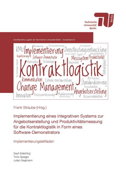 Implementierung eines integrierten Systems zur Angebotserstellung und Produktivitätsmessung für die Kontraktlogistik in Form eines Software-Demonstrators - Coverbild